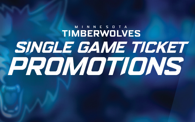 Timberwolves Single Game Promotions